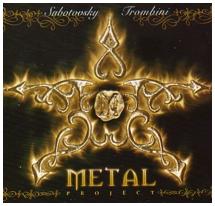 Subotovsky - Trombini - Metal Project