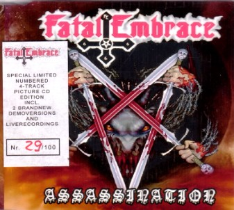 Fatal Embrace - Assassination