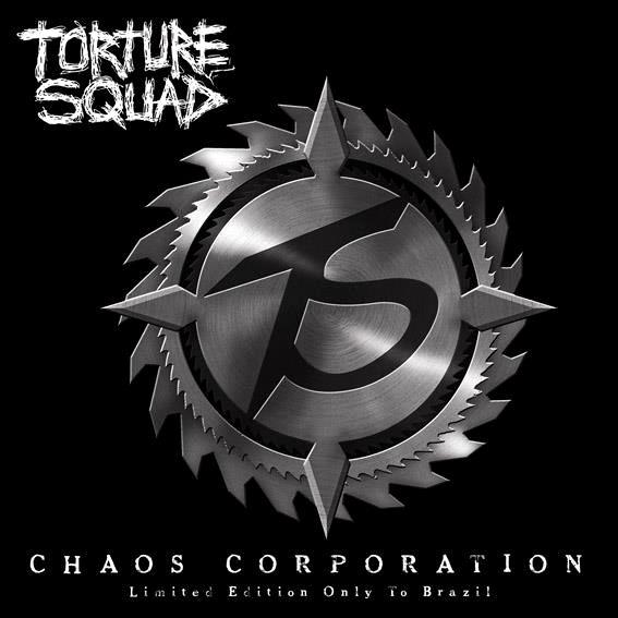 Torture Squad - Chaos Corporation