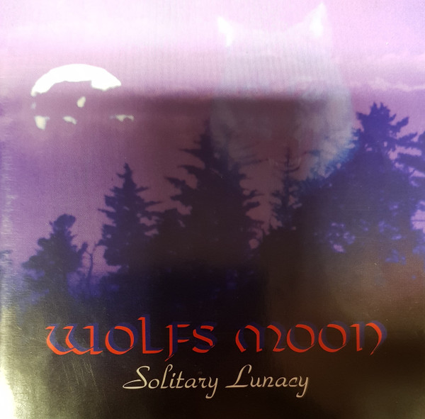 Wolfs Moon - Solitary Lunacy