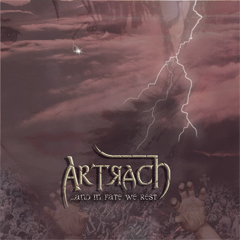 Artrach - ...and in Fate We Rest