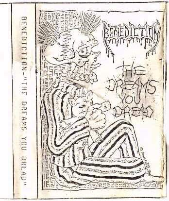Benediction - The Dreams You Dread