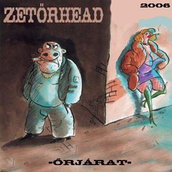 Zetörhead - Őrjárat