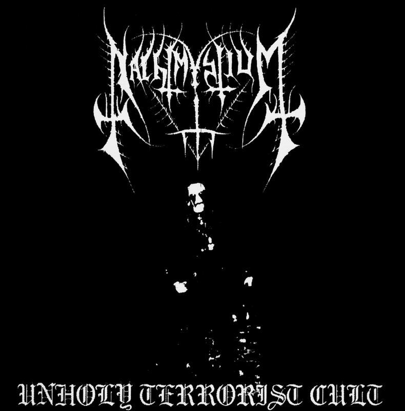 Nachtmystium - Unholy Terrorist Cult