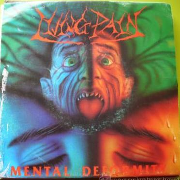 Living Pain - Mental Deformity