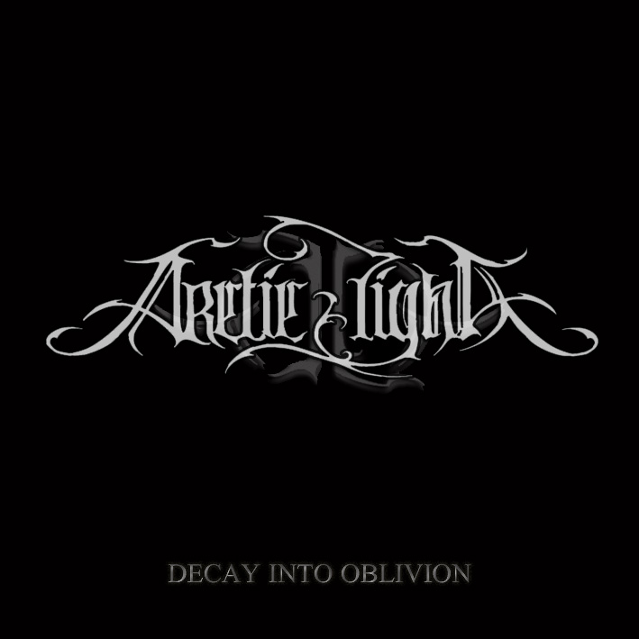 Arctic Light - Decay into Oblivion