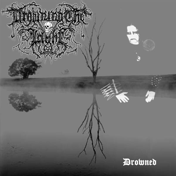 Drowning the Light - Drowned