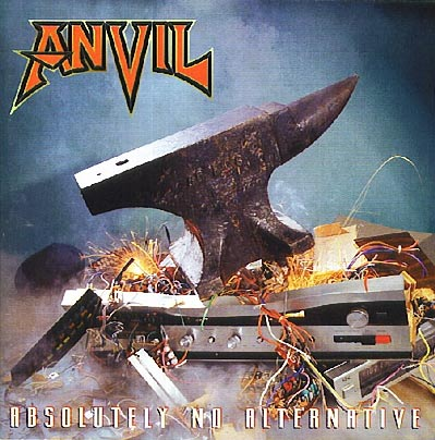 Anvil — Absolutely No Alternative (1997)