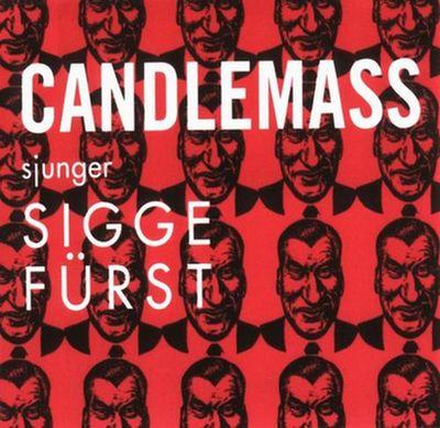 Candlemass - Sjunger Sigge Fürst