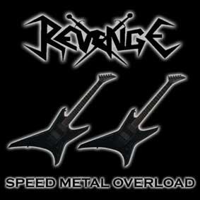 Revenge - Speed Metal Overload