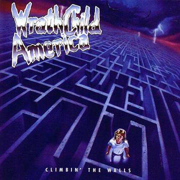 Wrathchild America - Climbin' the Walls