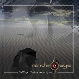 Mind's Eye - Calling (Father to Son)
