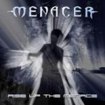 Menacer - Rise Up the Menace