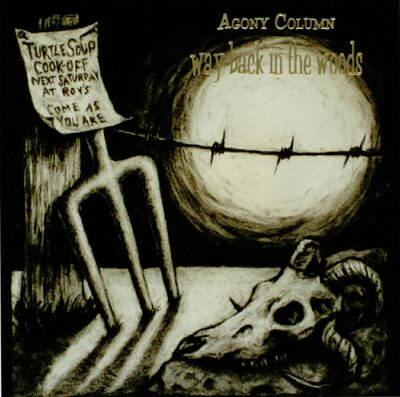 Agony Column - Way Back in the Woods