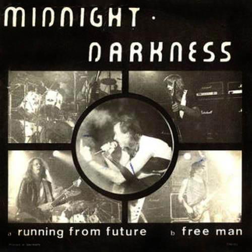 Midnight Darkness - Running from Future / Free Man