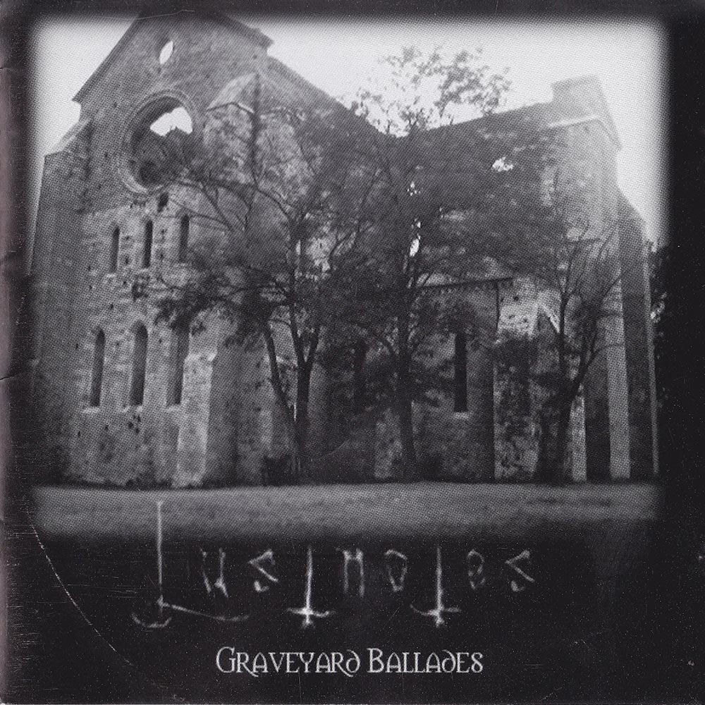 Lustnotes - Graveyard Ballades