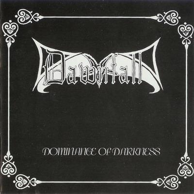Dawnfall - Dominance of Darkness
