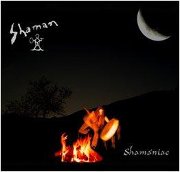 Shaman - Shamániac
