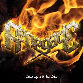 Renegade - Too Hard to Die