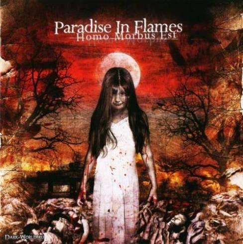 Paradise in Flames - Homo Morbus Est