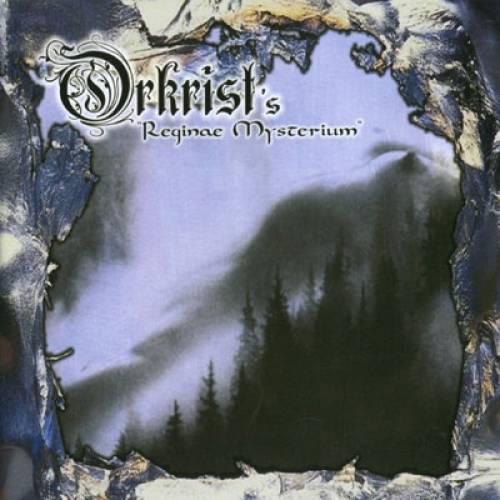 Orkrist - Reginae Mysterium