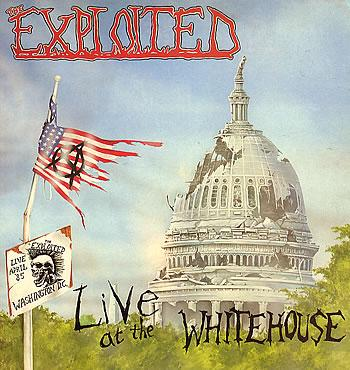 The Exploited - Live at the Whitehouse