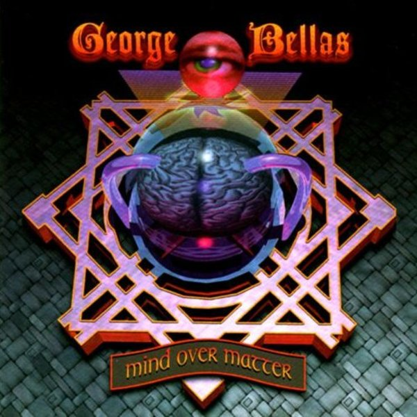 George Bellas - Mind over Matter