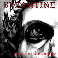Byzantine - Pieces of the Empire