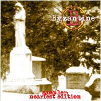 Byzantine - Sampler: Nearfest Edition
