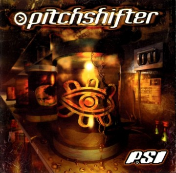 Pitchshifter - PSI