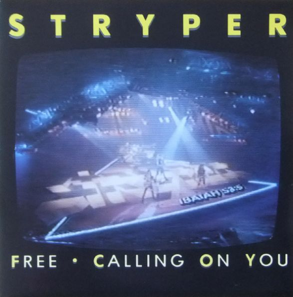 Stryper - Free / Calling on You