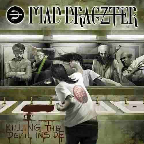 Mad Dragzter - Killing the Devil Inside