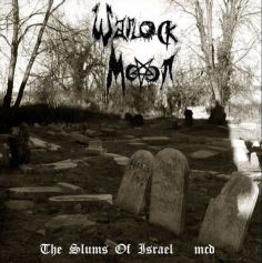 Warlock Moon - The Slums of Israel