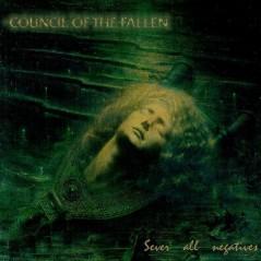 Council of the Fallen - Sever All Negatives