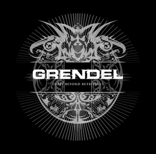 Grendel - Lost Beyond Retrieval