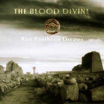 The Blood Divine - Rise Pantheon Dreams