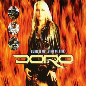 Doro - Burn It Up (Bird of Fire)