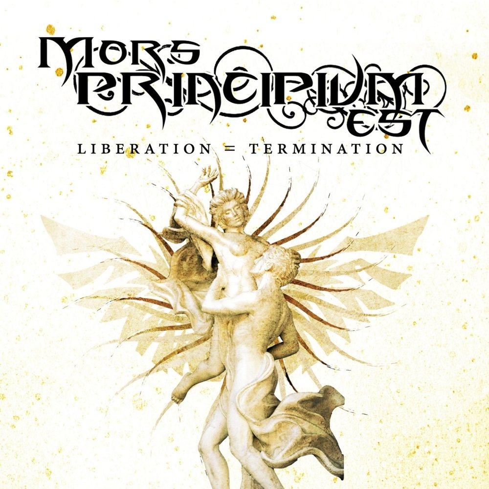 Mors Principium Est - Liberation = Termination