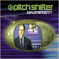 Pitchshifter - Exploitainment