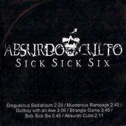 Absurdo Culto - Sick Sick Six