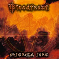 Bloodfeast - Infernal Fire