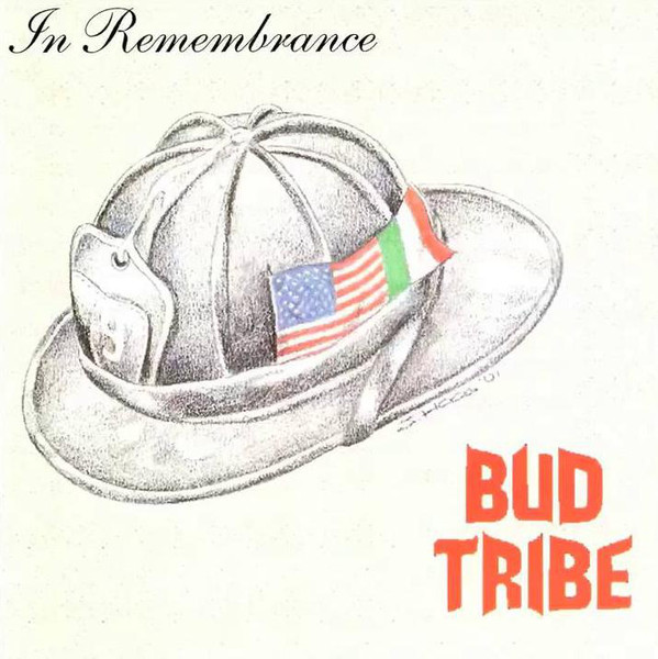 Bud Tribe - In Remembrance