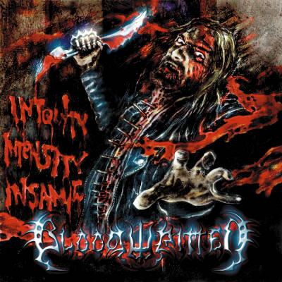 Bloodwritten - Iniquity Intensity Insanity
