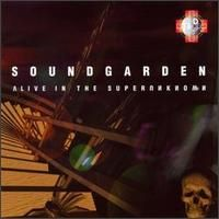 Soundgarden - Alive in the Superunknown