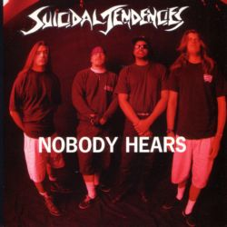 Suicidal Tendencies - Nobody Hears