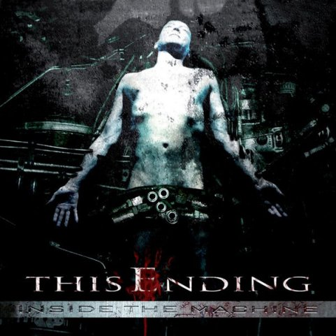 This Ending - Inside the Machine