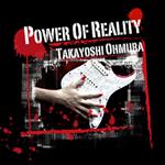 Takayoshi Ohmura - Power of Reality