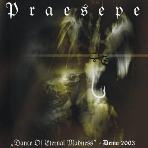 Praesepe - Dance of Eternal Madness