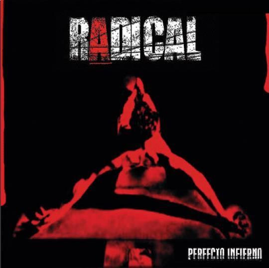 Radical - Perfecto infierno