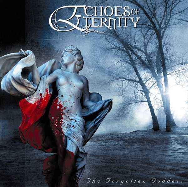 Echoes of Eternity - The Forgotten Goddess